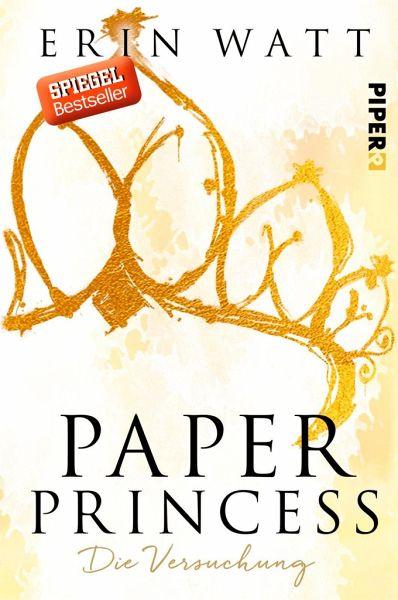 Paper Princess - Die Versuchung / Paper Bd.1 - Watt, Erin