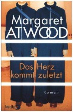 Das Herz kommt zuletzt - Atwood, Margaret