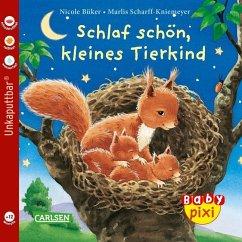 Schlaf schön, kleines Tierkind - Büker, Petra