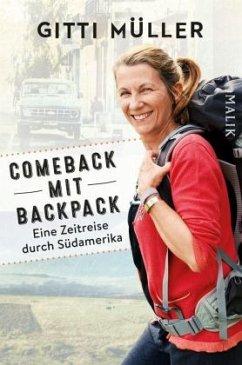 Comeback mit Backpack - Müller, Gitti
