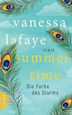 SUMMERTIME - Die Farbe des Sturms - LaFaye, Vanessa