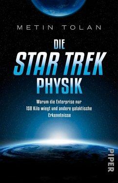 Die STAR TREK Physik - Tolan, Metin