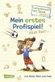Mein erstes Profispiel! Also fast ... / Lesenlernen mit Spaß + Anton Bd.2