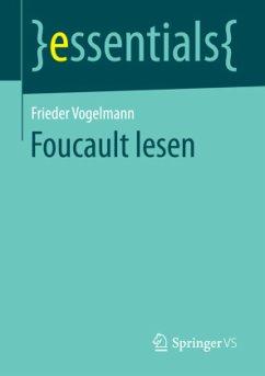 Foucault lesen - Vogelmann, Frieder