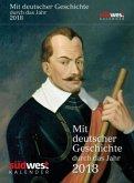 Mit deutscher Geschichte durch das Jahr 2018 Textabreißkalender