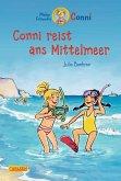 Conni reist ans Mittelmeer / Conni Erzählbände Bd.5