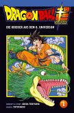 Die Krieger aus dem 6. Universum / Dragon Ball Super Bd.1
