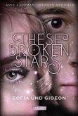 Sofia und Gideon / These Broken Stars Bd.3