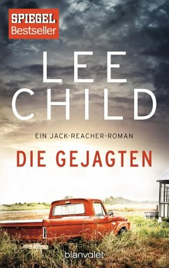 Die Gejagten / Jack Reacher Bd.18 - Child, Lee