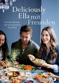 Deliciously Ella mit Freunden - Woodward, Ella