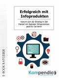 Erfolgreich mit Infoprodukten (eBook, ePUB)