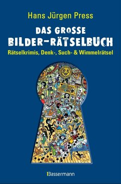 Das große Bilder-Rätselbuch - Press, Hans J.