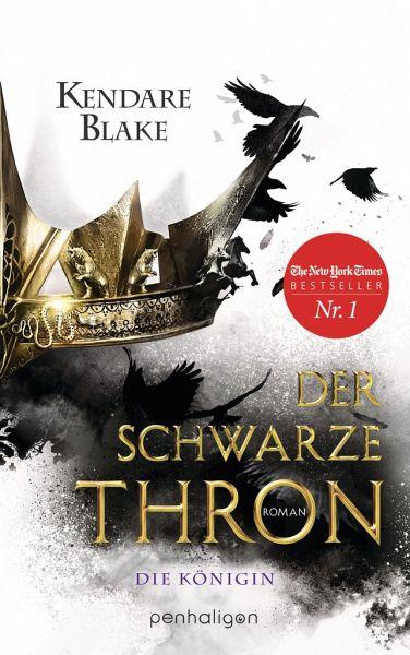 Die Königin / Der schwarze Thron Bd.2 - Blake, Kendare