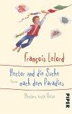 Hector und die Suche nach dem Paradies / Hector Bd.7