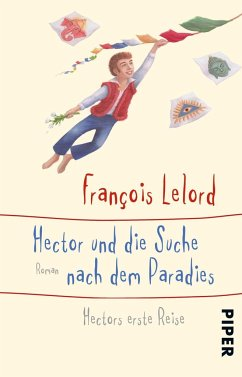 Hector und die Suche nach dem Paradies / Hector Bd.7 - Lelord, François