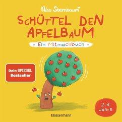 Schüttel den Apfelbaum - Ein Mitmachbuch. Für Kinder von 2 bis 4 Jahren - Sternbaum, Nico