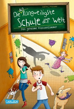 Das geheime Klassenzimmer / Die unlangweiligste Schule der Welt Bd.2 - Kirschner, Sabrina J.