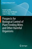 Prospects for Biological Control of Plant Feeding Mites and Other Harmful Organisms