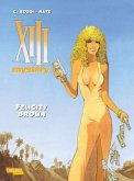 Felicity Brown / XIII Mystery Bd.9