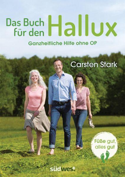 Das Buch für den Hallux - Füße gut, alles gut - Stark, Carsten