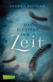 Das Flüstern der Zeit / Zeitlos-Trilogie Bd.1