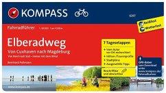 Elberadweg von Cuxhaven nach Magdeburg - Pollmann, Bernhard