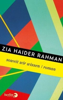 Soweit wir wissen - Rahman, Zia Haider