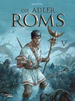 Die Adler Roms / Die Adler Roms Bd.5