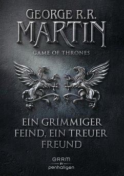 Ein grimmiger Feind, ein treuer Freund / Game of Thrones Bd.5