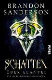 Schatten über Elantel / Die Nebelgeborenen Bd.5