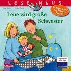 Lene wird große Schwester / Lesemaus Bd.74