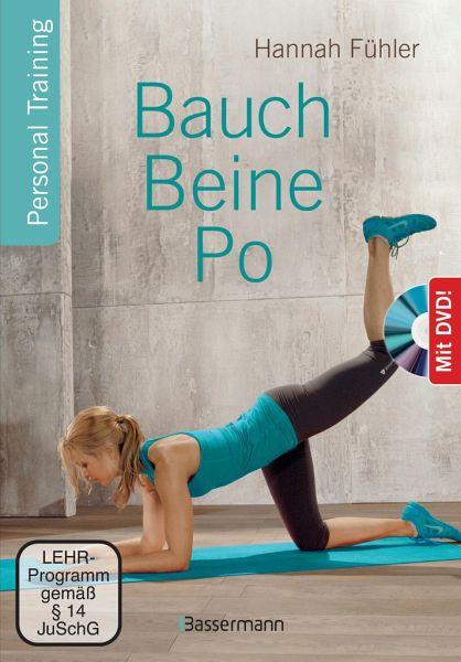 Bauch, Beine, Po + DVD - Fühler, Hannah