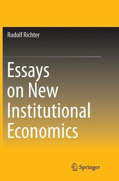 Essays on New Institutional Economics - Richter, Rudolf