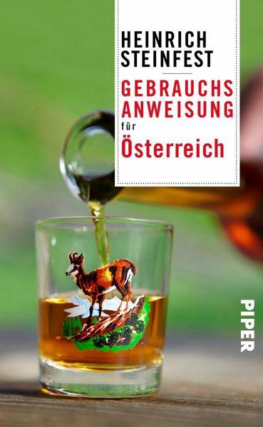 Gebrauchsanweisung Fur Osterreich Von Heinrich Steinfest Als Taschenbuch Portofrei Bei Bucher De
