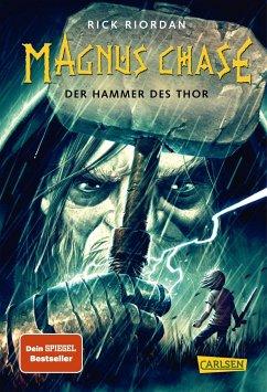 Der Hammer des Thor / Magnus Chase Bd.2 - Riordan, Rick