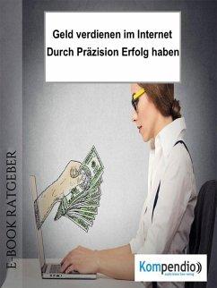 Geld verdienen im Internet (eBook, ePUB) - Albrecht, Ulrike