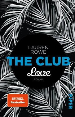 Love / The Club Bd.3 - Rowe, Lauren