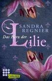 Das Herz der Lilie / Lilien Bd.1+2