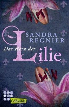 Das Herz der Lilie / Lilien Bd.1+2 - Regnier, Sandra