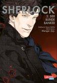 Der blinde Banker / Sherlock Bd.2
