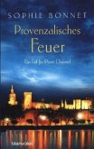 Provenzalisches Feuer / Pierre Durand Bd.4 (Restexemplar)