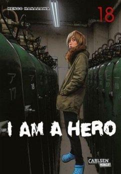 I am a Hero Bd.18 - Hanazawa, Kengo