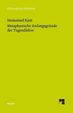 Metaphysische Anfangsgründe der Tugendlehre - Kant, Immanuel