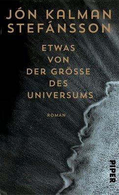 Etwas von der Größe des Universums - Stefánsson, Jón Kalman