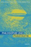 Philosophie und Phantastik