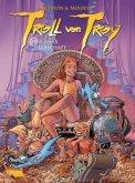 Wahas Erbschaft / Troll von Troy Bd.20