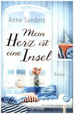 Mein Herz ist eine Insel - Sanders, Anne