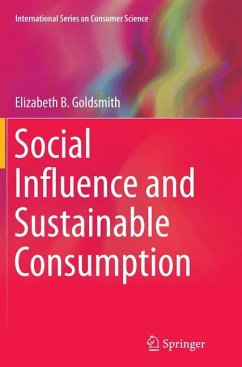 Social Influence and Sustainable Consumption - Goldsmith, Elizabeth B