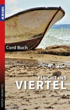 Flucht ins Viertel - Buch, Cord