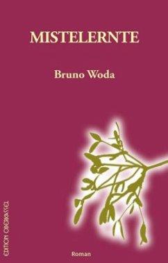 Mistelernte - Woda, Bruno